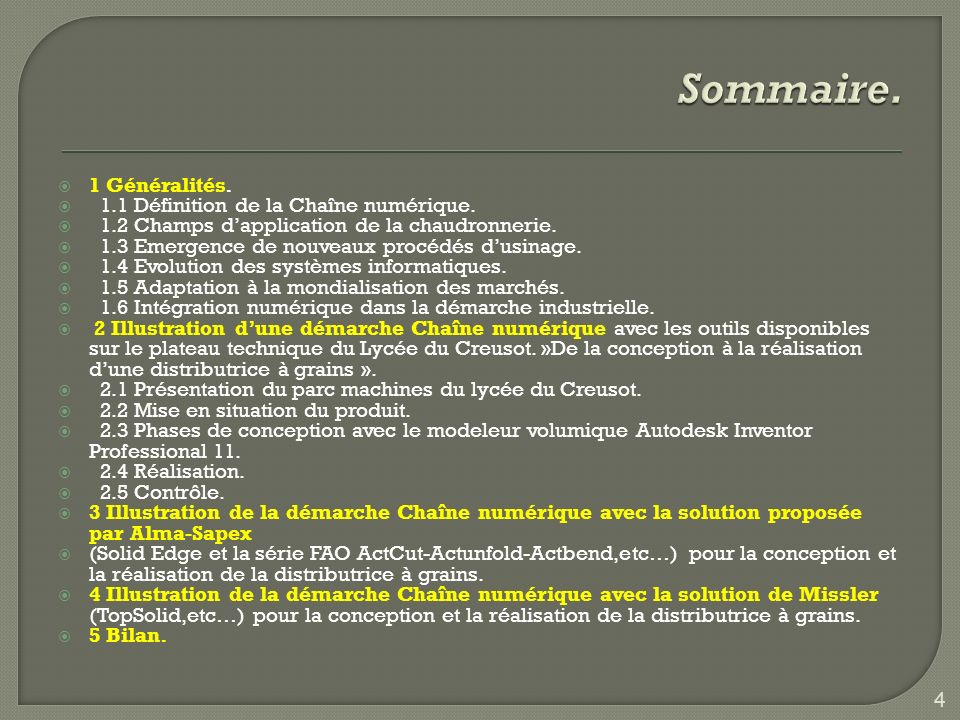 Sommaire. 1 Généralités. 1.1 Définition de la Chaîne numérique.