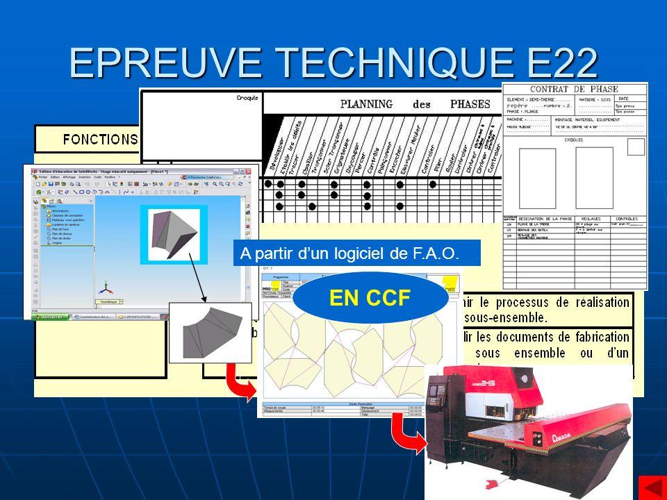 EPREUVE TECHNIQUE E22 A partir d'un logiciel de F.A.O. EN CCF