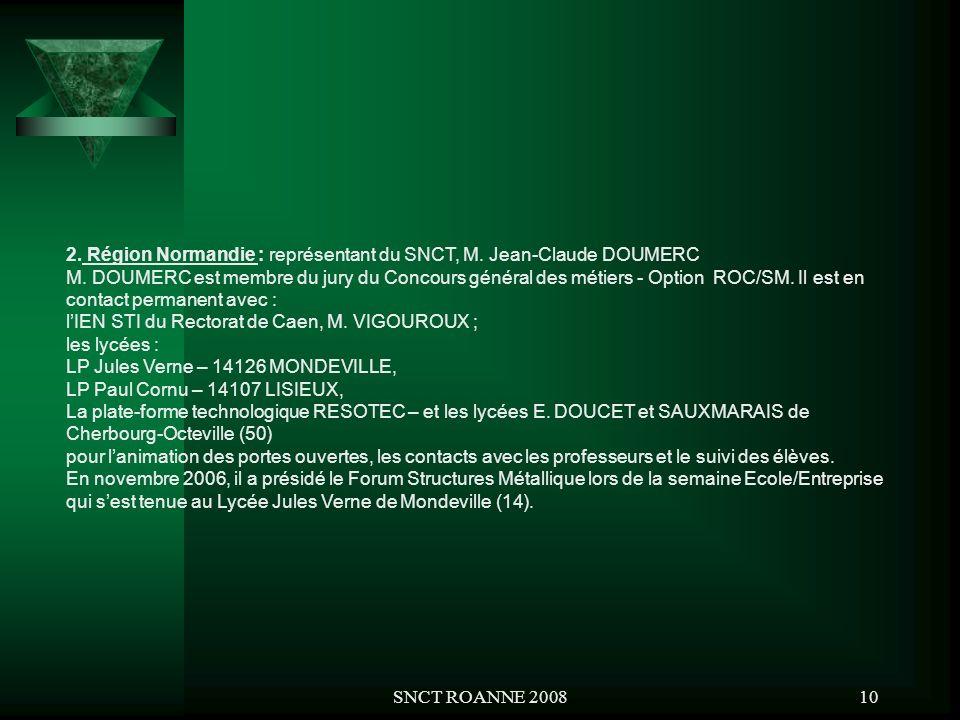 2. Région Normandie : représentant du SNCT, M. Jean-Claude DOUMERC
