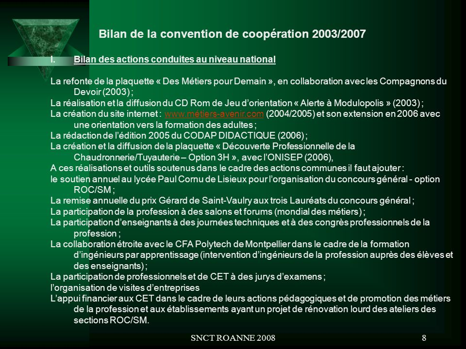Bilan de la convention de coopération 2003/2007