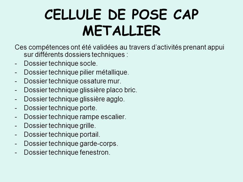 CELLULE DE POSE CAP METALLIER