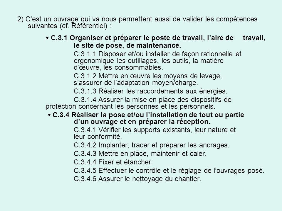 2) C'est un ouvrage qui va nous permettent aussi de valider les compétences suivantes (cf. Référentiel) :