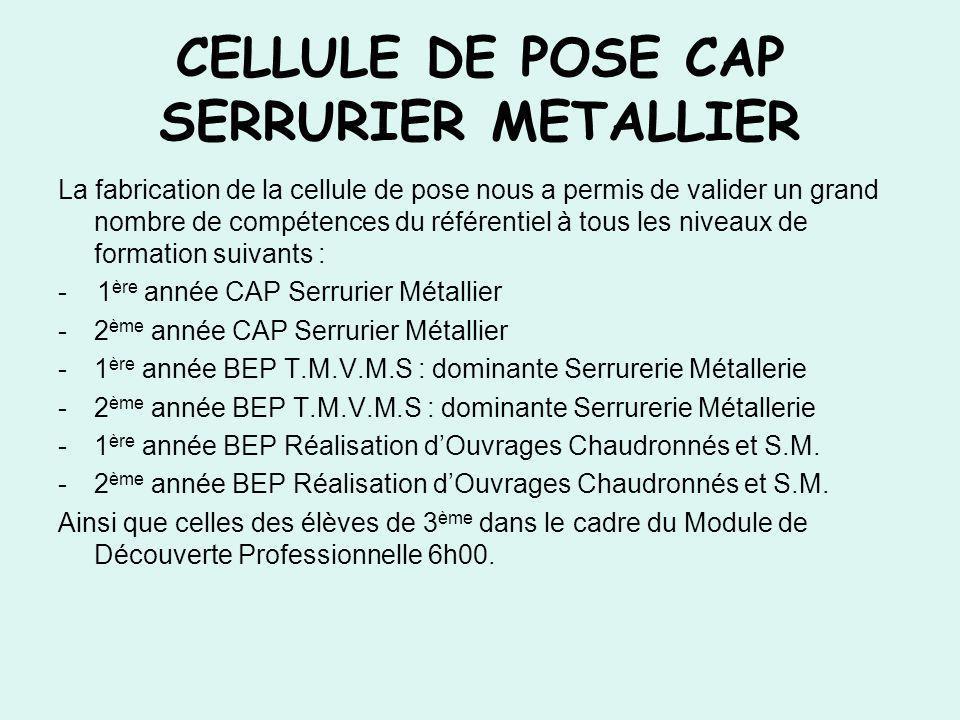 CELLULE DE POSE CAP SERRURIER METALLIER