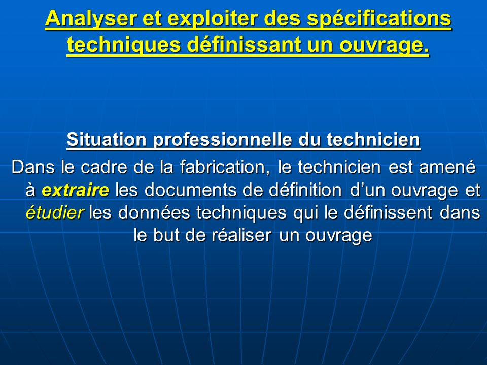 Situation professionnelle du technicien