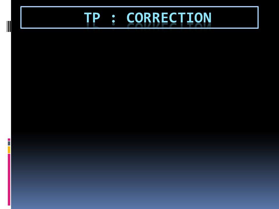 TP : correction