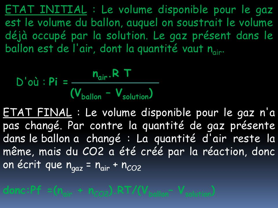 donc:Pf =(nair + nCO2).RT/(Vballon– Vsolution)