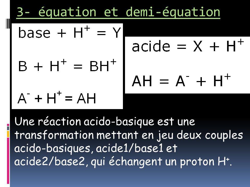 3- équation et demi-équation