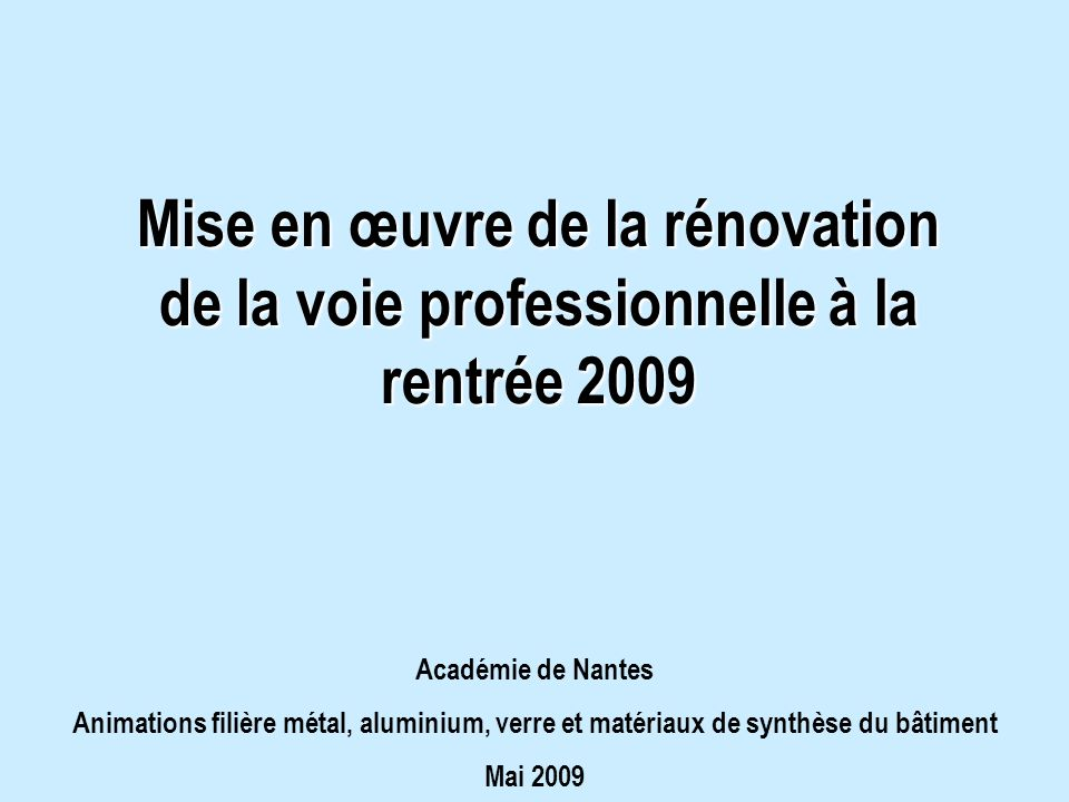 Mise en œuvre de la rénovation de la voie professionnelle à la rentrée 2009