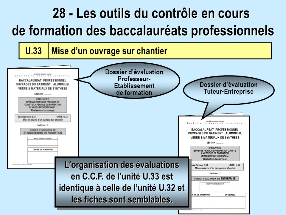28 - Les outils du contrôle en cours de formation des baccalauréats professionnels