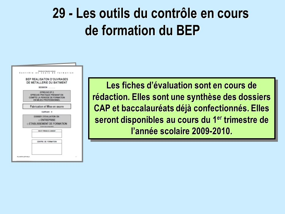 29 - Les outils du contrôle en cours de formation du BEP