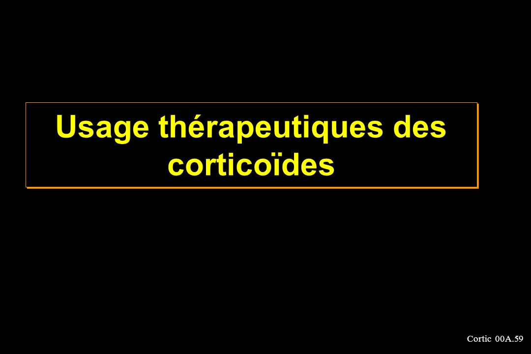 Usage thérapeutiques des corticoïdes