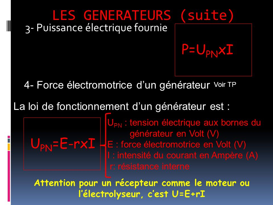 LES GENERATEURS (suite)