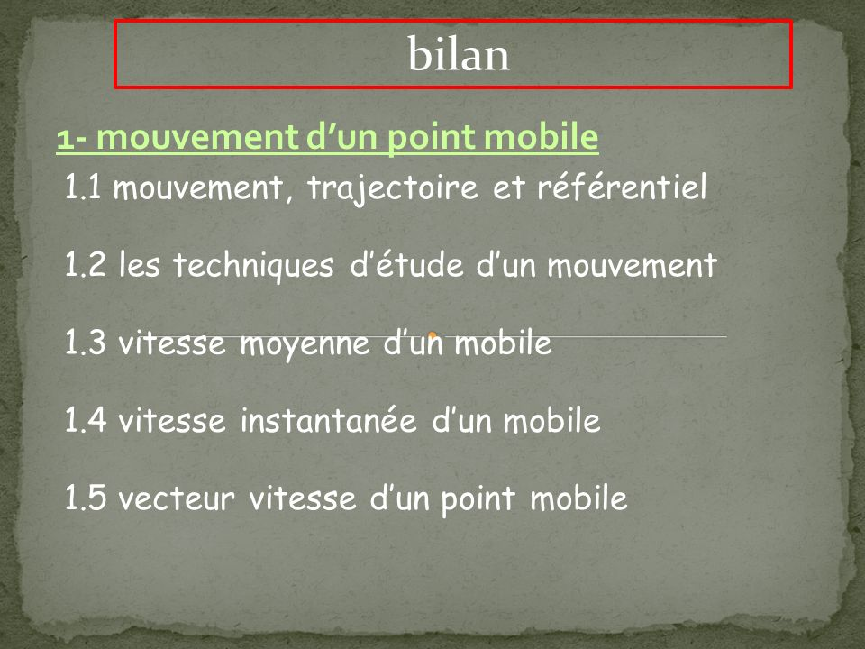 bilan 1- mouvement d'un point mobile