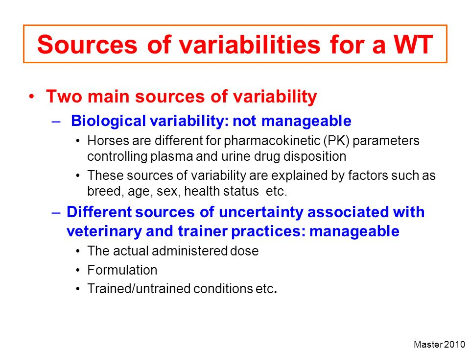 Sources of variabilities for a WT