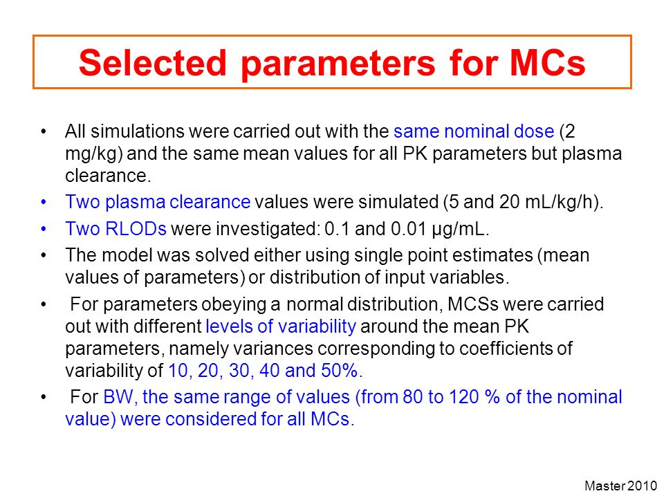 Selected parameters for MCs