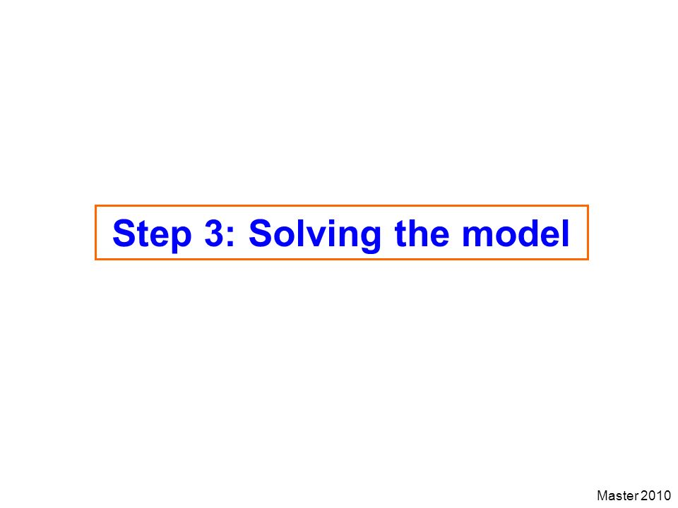 Step 3: Solving the model