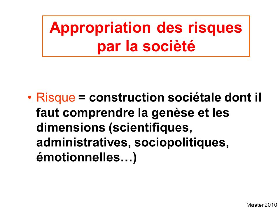 Appropriation des risques par la socièté