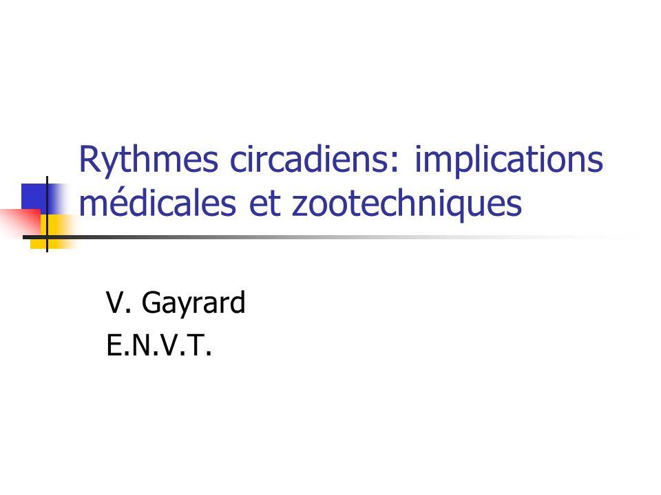 Rythmes circadiens: implications médicales et zootechniques