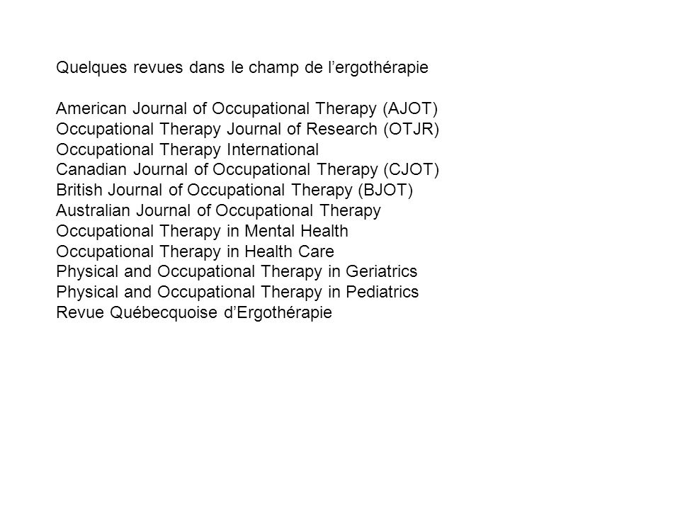 Quelques revues dans le champ de l'ergothérapie