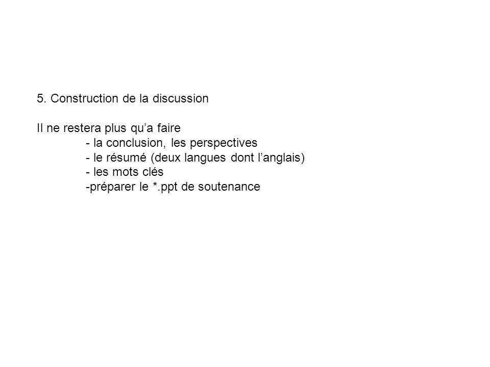5. Construction de la discussion