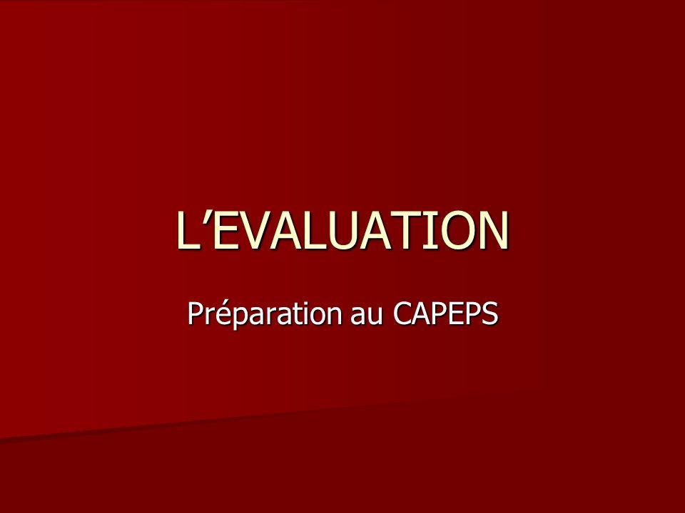 L'EVALUATION Préparation au CAPEPS