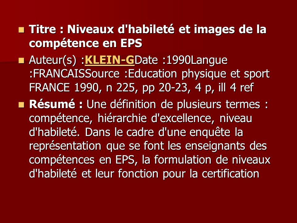 Titre : Niveaux d habileté et images de la compétence en EPS