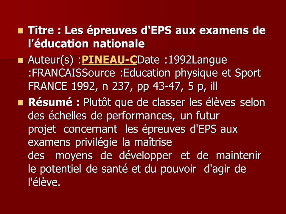 Titre : Les épreuves d EPS aux examens de l éducation nationale