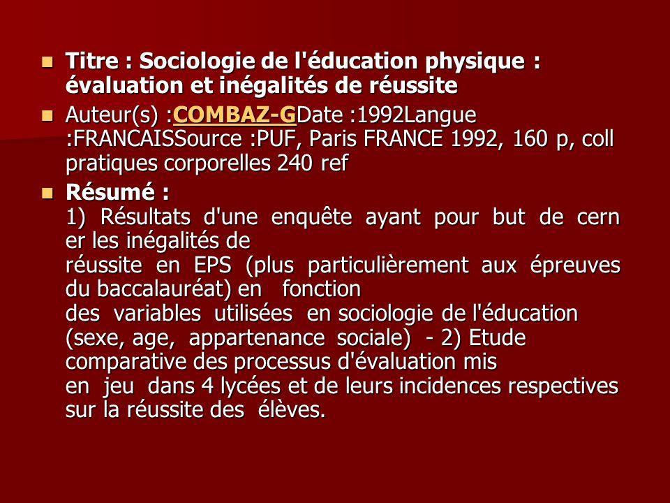 Titre : Sociologie de l éducation physique : évaluation et inégalités de réussite