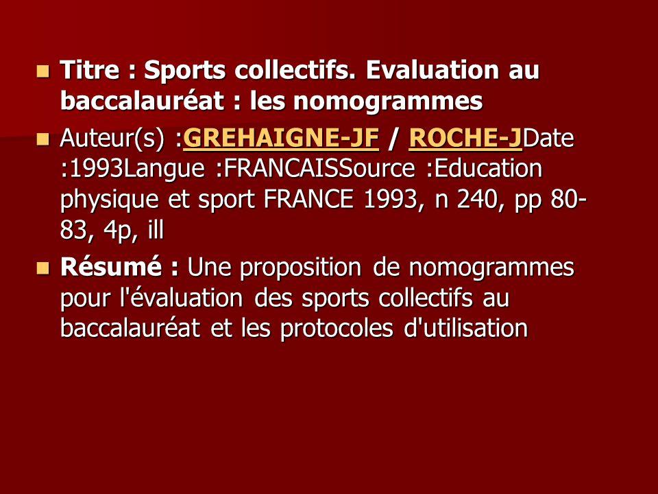 Titre : Sports collectifs. Evaluation au baccalauréat : les nomogrammes