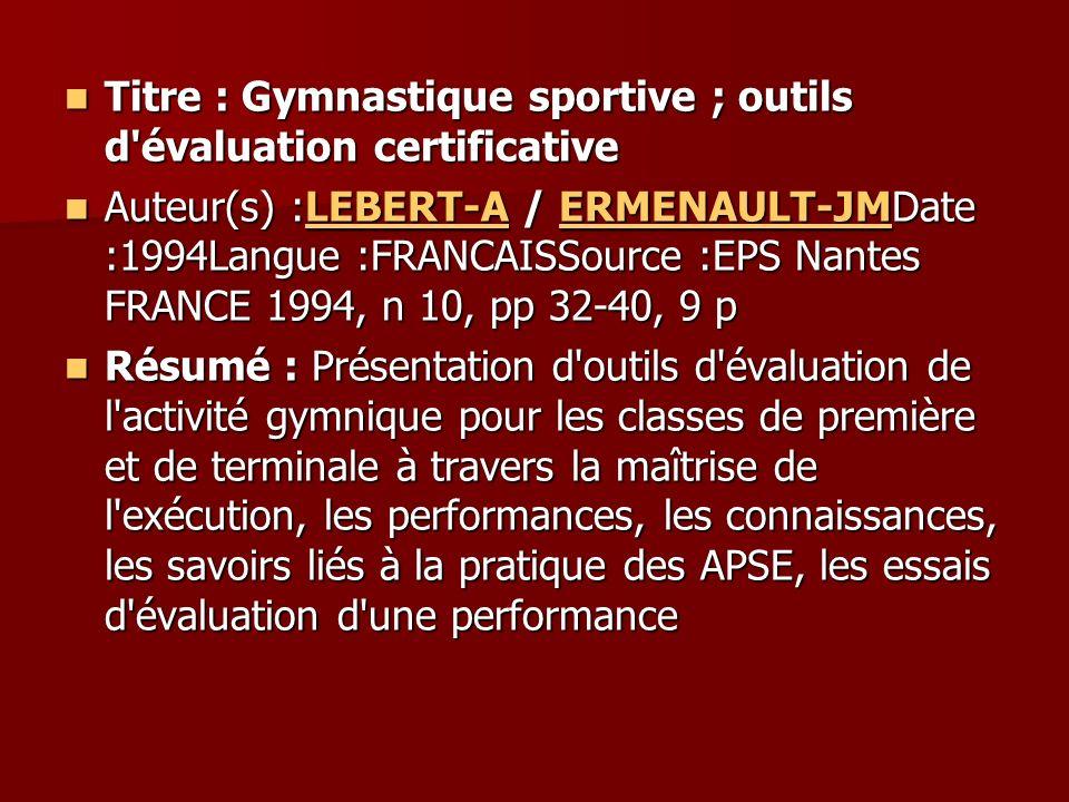 Titre : Gymnastique sportive ; outils d évaluation certificative