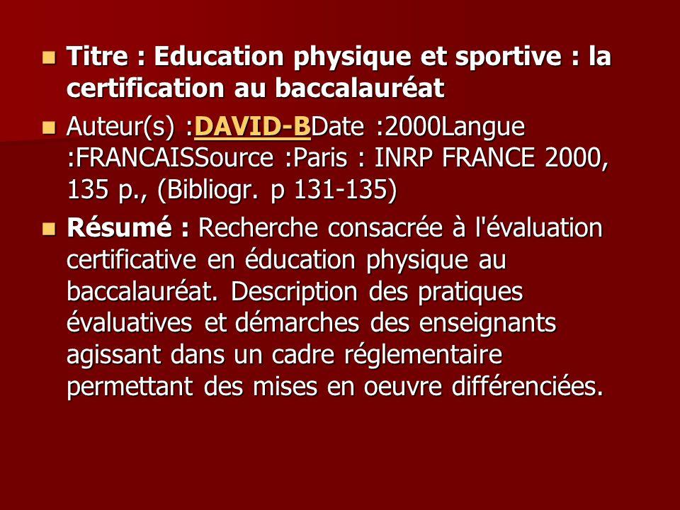 Titre : Education physique et sportive : la certification au baccalauréat