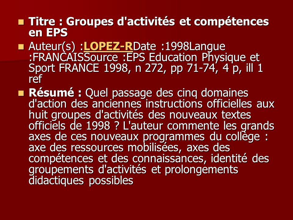 Titre : Groupes d activités et compétences en EPS