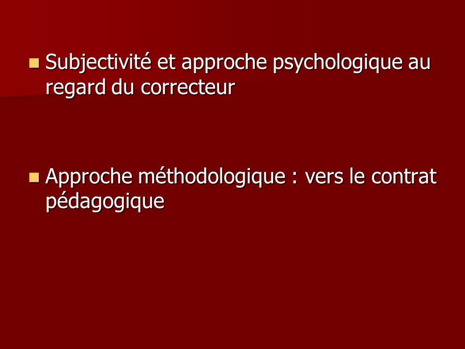 Subjectivité et approche psychologique au regard du correcteur