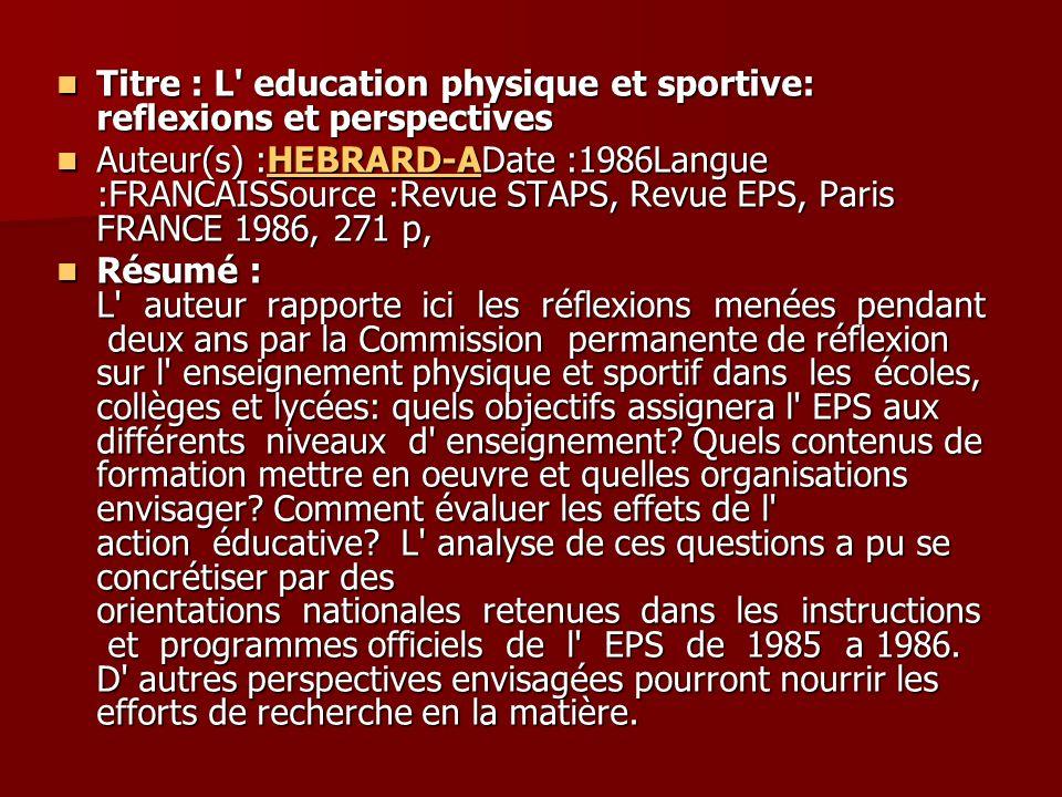 Titre : L education physique et sportive: reflexions et perspectives