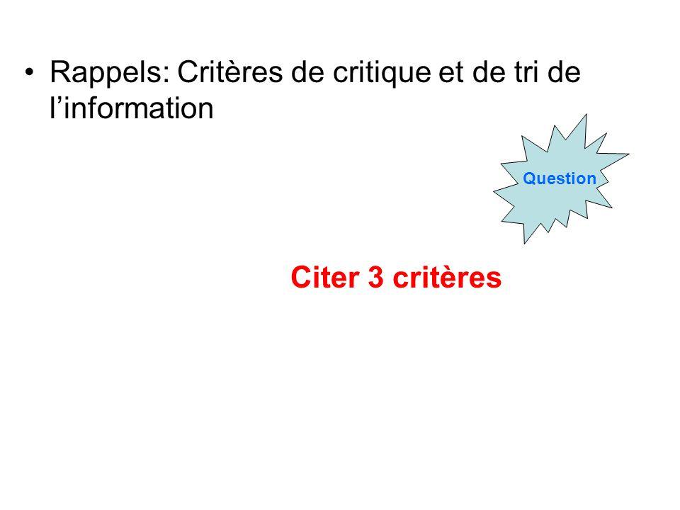 Rappels: Critères de critique et de tri de l'information