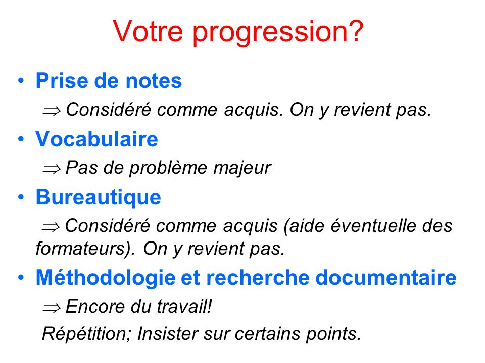 Votre progression Prise de notes Vocabulaire Bureautique