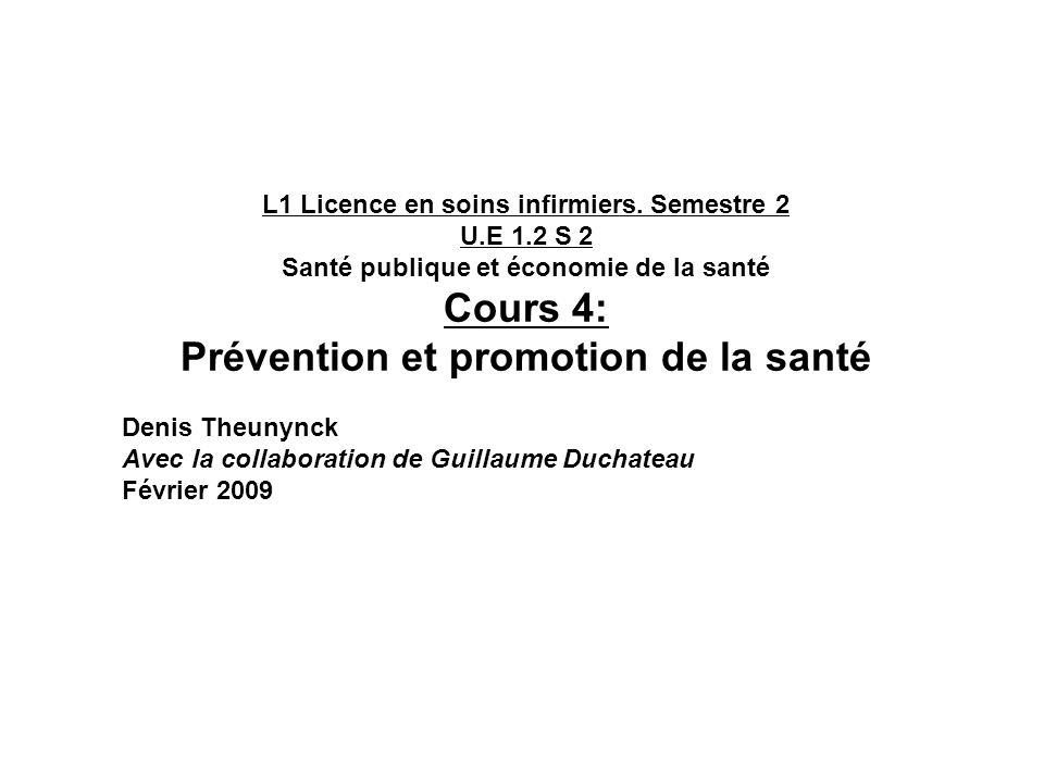 Cours 4: Prévention et promotion de la santé