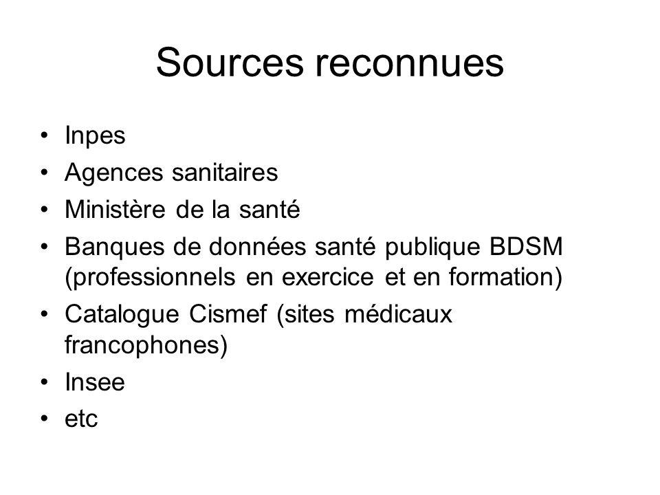 Sources reconnues Inpes Agences sanitaires Ministère de la santé