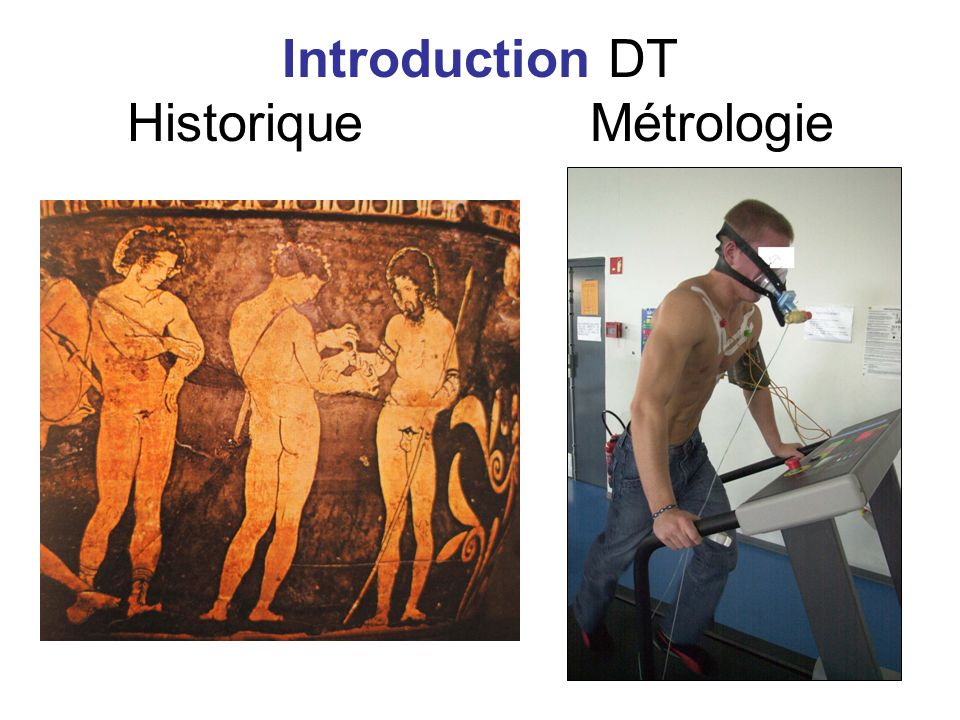 Introduction DT Historique Métrologie
