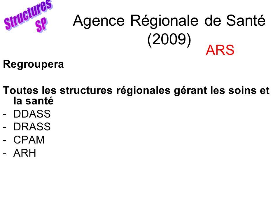 Agence Régionale de Santé (2009)