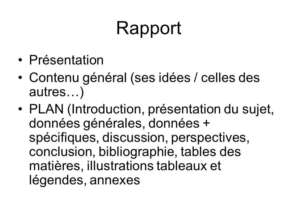 Rapport Présentation Contenu général (ses idées / celles des autres…)