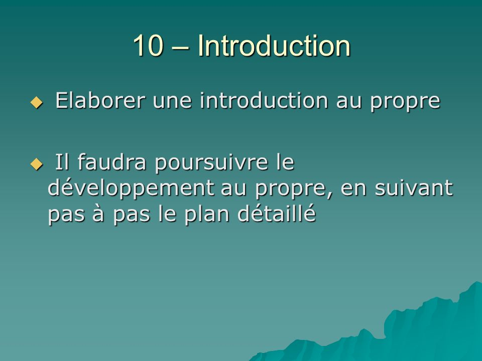 10 – Introduction Elaborer une introduction au propre