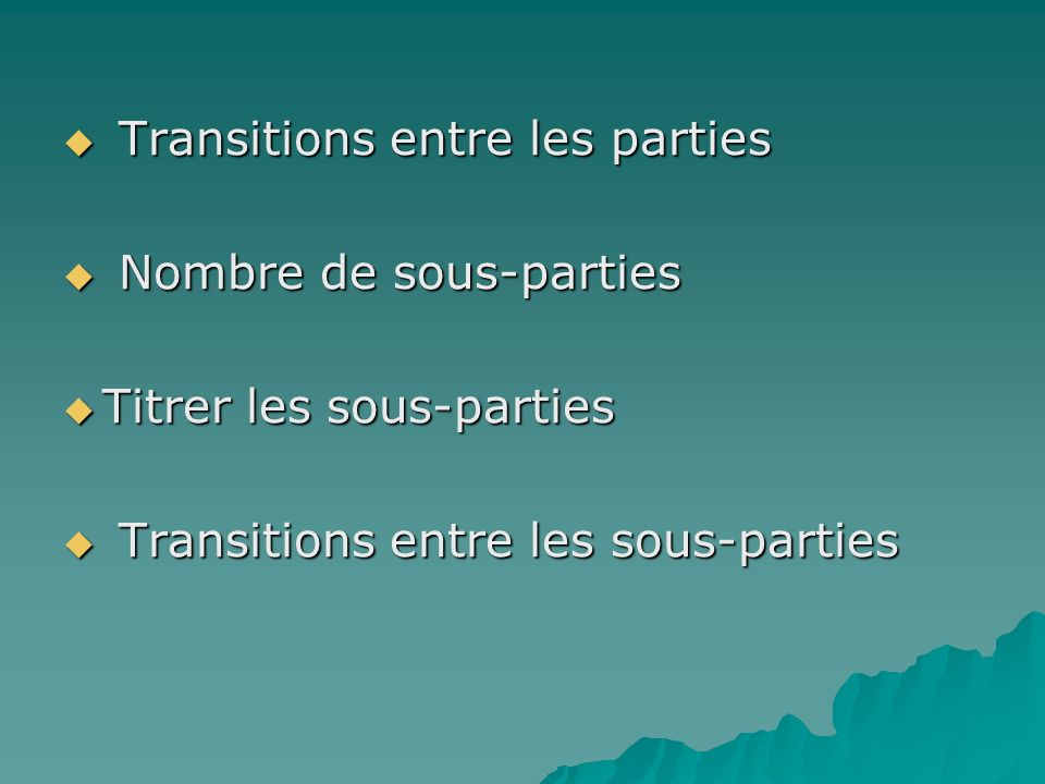 Transitions entre les parties
