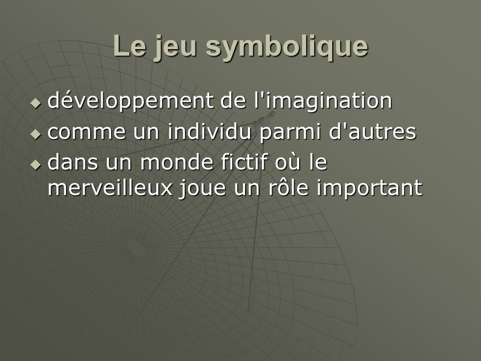Le jeu symbolique développement de l imagination