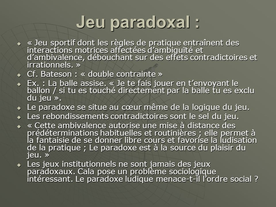 Jeu paradoxal :