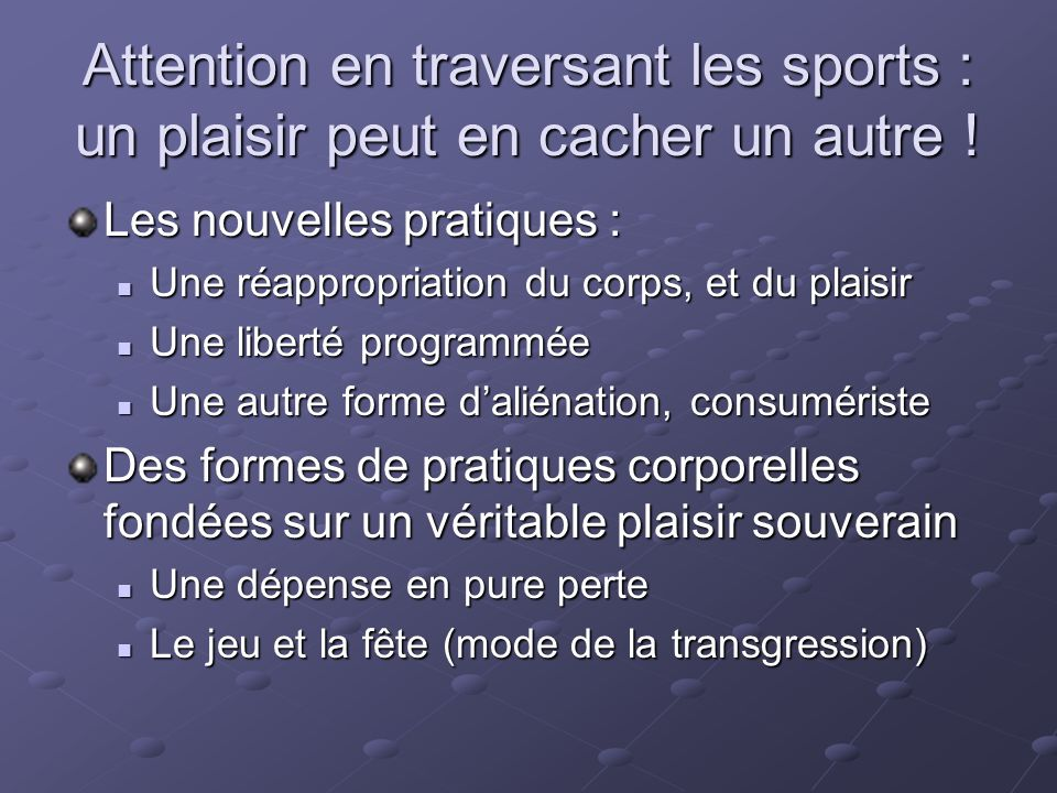 Attention en traversant les sports : un plaisir peut en cacher un autre !