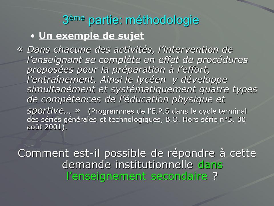 3ème partie: méthodologie