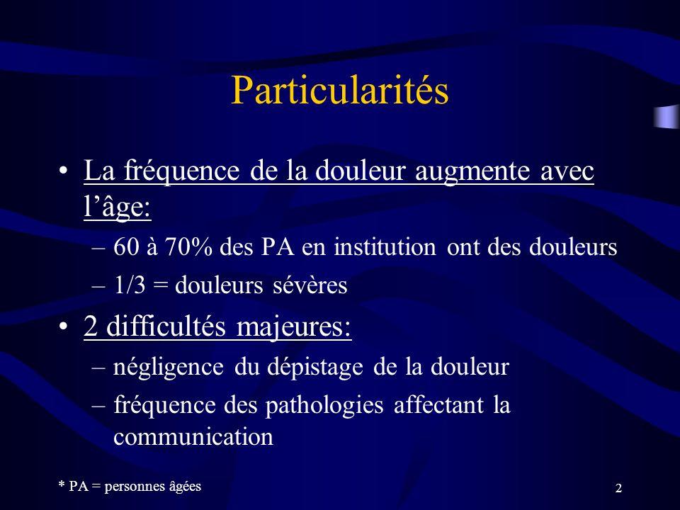 Particularités La fréquence de la douleur augmente avec l'âge: