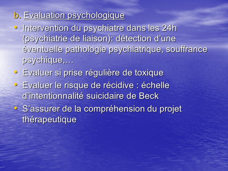 b. Evaluation psychologique