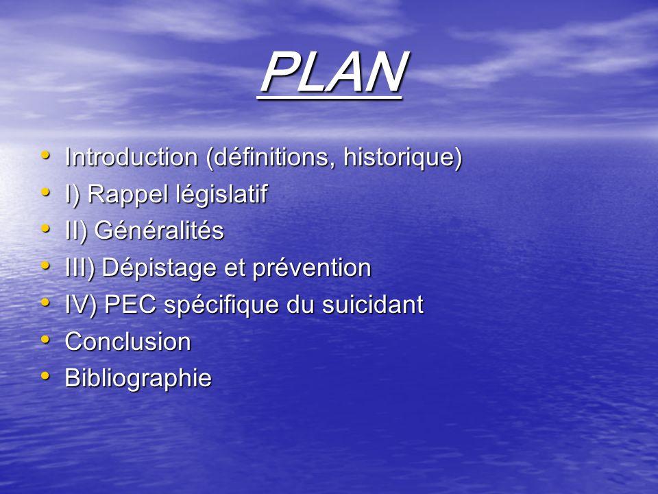 PLAN Introduction (définitions, historique) I) Rappel législatif
